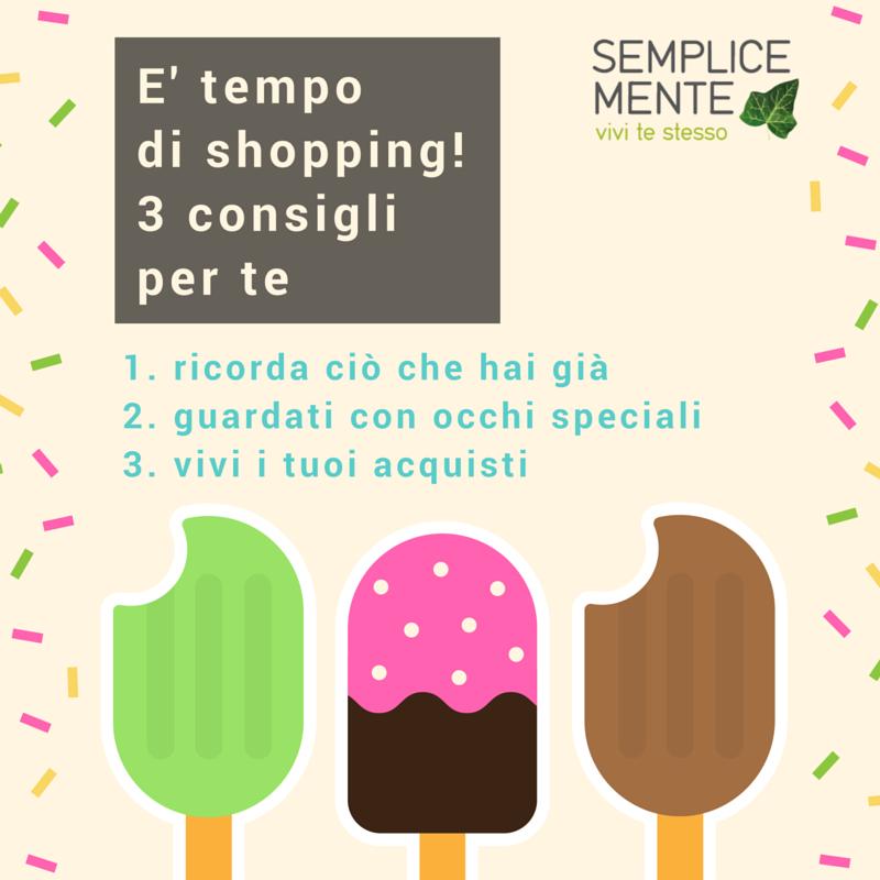 E' Tempo Di Shopping! 3 Consigli Per Te