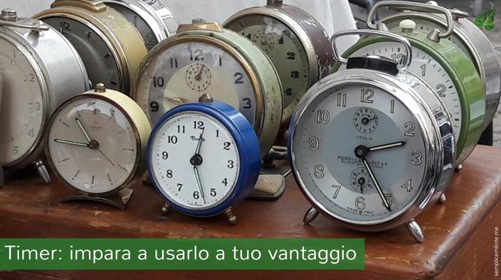 Timer: impara a usarlo a tuo vantaggio
