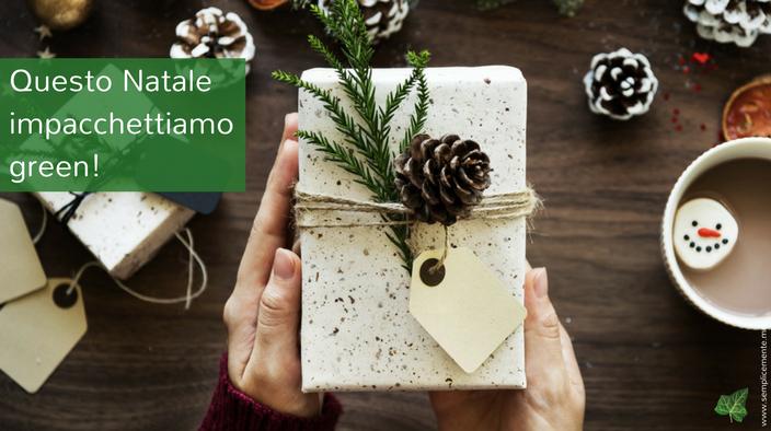 Questo Natale Impacchettiamo Green!