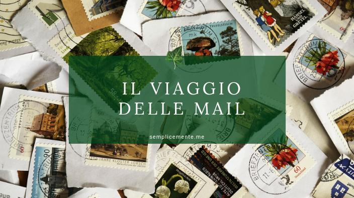 Il viaggio delle mail