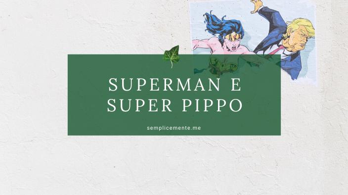 Superman e Super Pippo