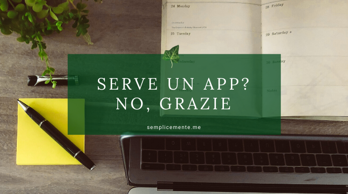 Serve un App? No, grazie