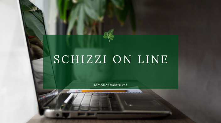 Schizzi on line