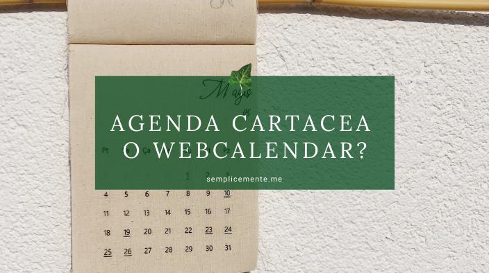 Agenda cartacea o webcalendar?