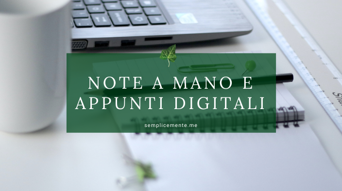 Note a mano e appunti digitali