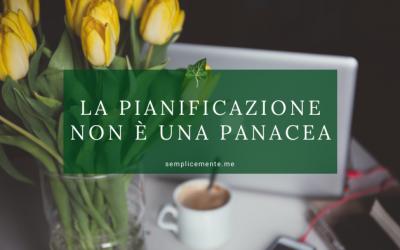 La pianificazione non è una panacea